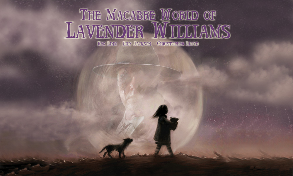 The Macabre World of Lavender Williams
